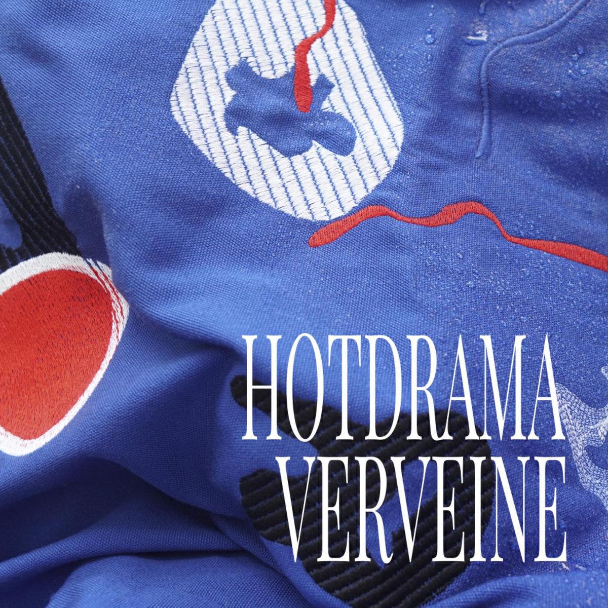 Verveine HOTDRAMA - ©Verveine